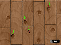 To solve the Knotty Pine wall puzzle, just click on the knots in the right order to spell June.